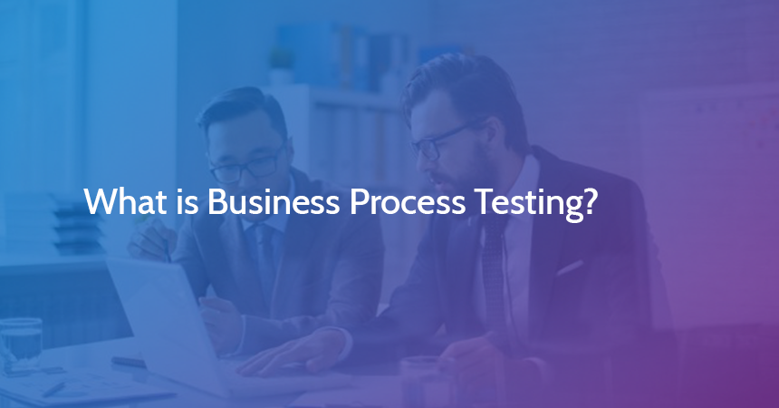What is Business Process Testing