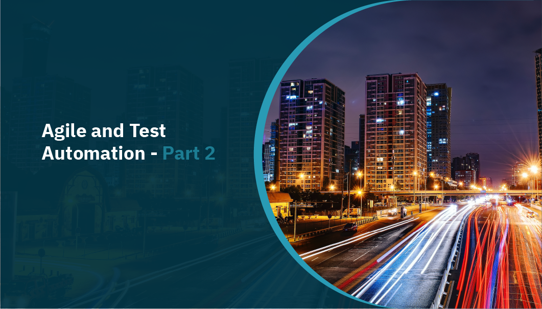 Agile and Test Automation - Part 2