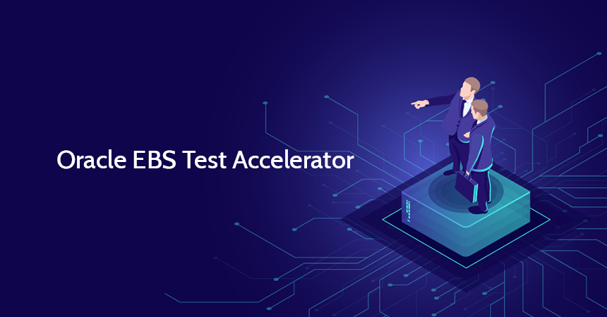 Oracle EBS Test Accelerator