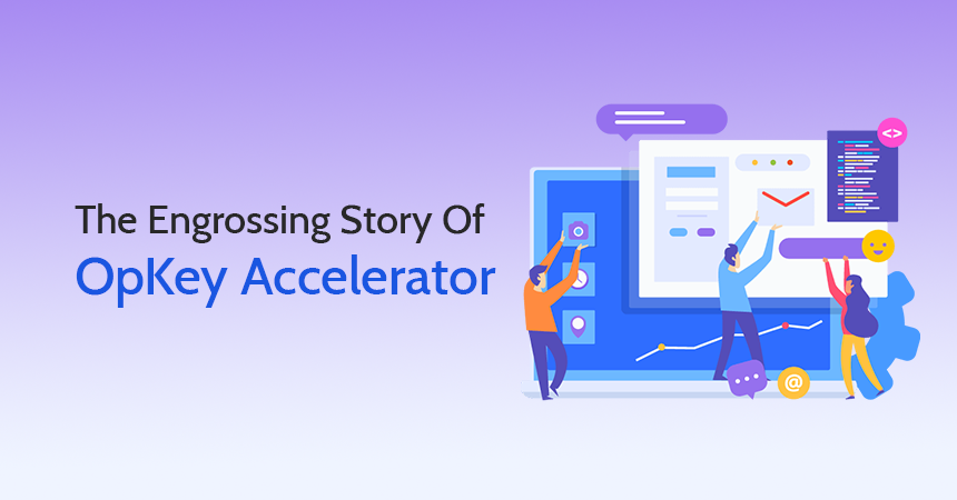 The Engrossing Story Of OpKey Accelerator