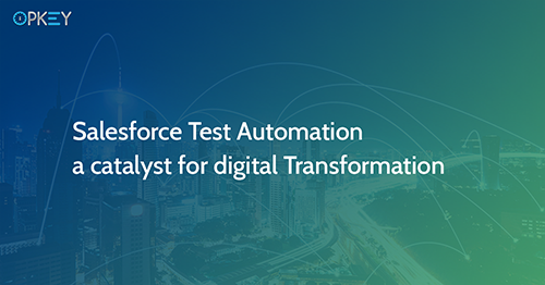 Salesforce Test Automation a Catalyst for Digital Transformation