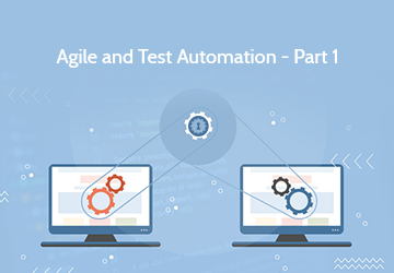 Agile and Test Automation - Part 1