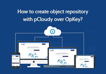 How to create object repository with pCloudy over OpKey?