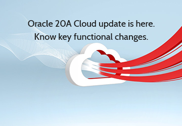 Oracle 20A Cloud update is here. Know key functional changes.