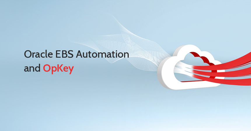 Oracle EBS Automation and OpKey