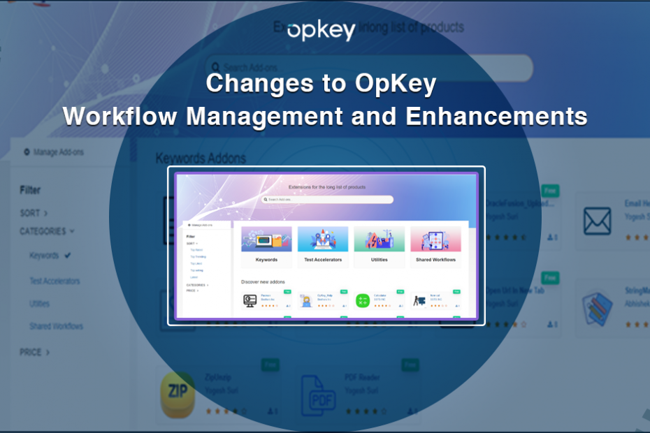 Changes to OpKey Workflow Management and Enhancements